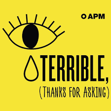 terrible thanks for asking podcast apm podcasts subscribe