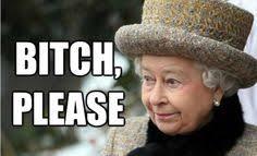 queen memes on Pinterest | Queen Elizabeth, Meme and The Queen via Relatably.com