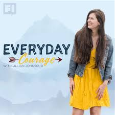 Everyday Courage with Jillian Johnsrud