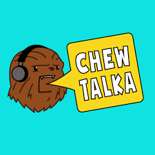 ChewTalka: A Star Wars Podcast