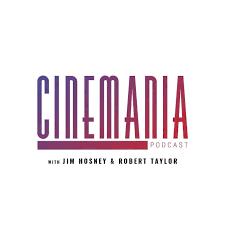 Cinemania Podcast