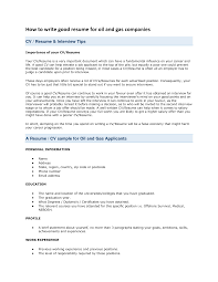 how to write a good resume getessay biz how to write good resume for oil and gas companies by exdreadlock in how to write