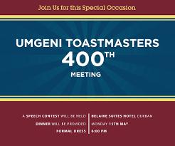 umgeni toastmasters durban where leaders are made umgeni toastmaster 400th meeting