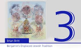 benjamin s displaced jewish tradition importance of benjamin benjamin s displaced jewish tradition