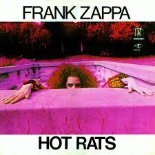 <b>Frank Zappa</b> - <b>Hot</b> Rats Lyrics and Tracklist | Genius