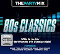 The Party Mix: 80s Classics