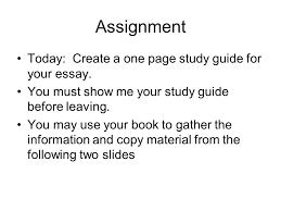writing assignment for chapter  compare and contrast essay due  assignment today create a one page study guide for your essay you must show  essay question compare and contrast
