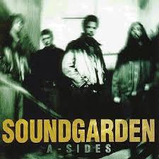 <b>Soundgarden</b> - <b>A-Sides</b> (album review ) | Sputnikmusic