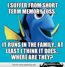 I suffer from short term memory loss. - Memestache via Relatably.com