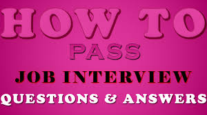 how to pass job interview questions answers product review how to pass job interview questions answers product review