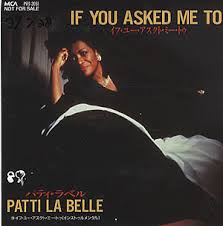 Patti LaBelle – If You Asked Me To Lyrics | Genius via Relatably.com