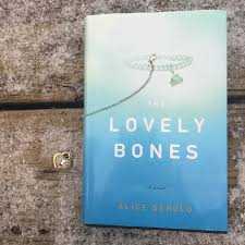judging more than just the cover the lovely bones alice sebold the lovely bones alice sebold