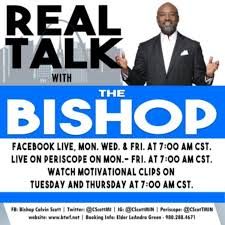 Real Talk With The Bishop