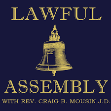 Lawful Assembly Podcast