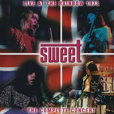 <b>Sweet</b>* - Live At The <b>Rainbow</b> 1973 (The Complete Concert) (1999 ...
