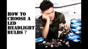 How to choose the right <b>LED headlights</b> ? Don't waste your money ...