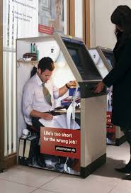 the best job advertisement of all time german job site jobs in town made excellent use of train ticket machines by creating a highly visual advertisement campaign that showcased how life is too