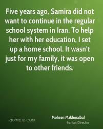 mohsen makhmalbaf education quotes quotehd