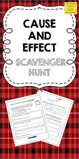 best ideas about cause and effect cause and cause and effect scavenger hunt