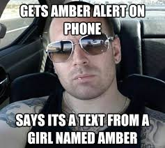 gets amber alert on phone says its a text from a girl named amber ... via Relatably.com