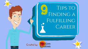 7 tips to finding a fulfilling career 7 tips to finding a fulfilling career