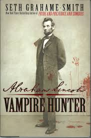 abraham lincoln vampire hunter a capsule book review literary abraham lincoln vampire hunter a capsule book review abraham lincoln