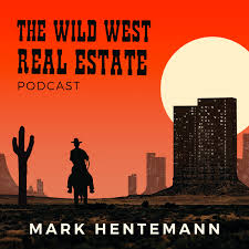 The Wild West Real Estate Show