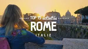 Que faire à <b>ROME</b> TOP 15 des activités | <b>Voyage</b> en Italie - YouTube