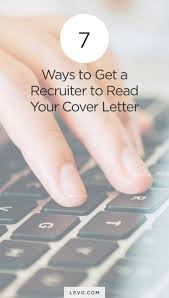 best ideas about the interview interview skills 7 ways to get a recruiter to your cover letter