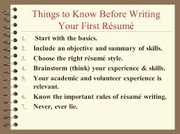 how to write your first résumé   lecture no    writing a    things to know before writing your first résumé   start   the basics