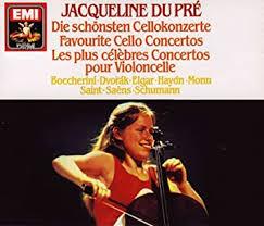 <b>Jacqueline du Pré</b>, Edward Elgar, Luigi Boccherini, Antonin <b>Dvorak</b> ...