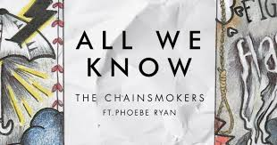 Image result for All we Know