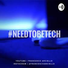 #NeedToBeTech