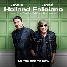 As You See Me Now by <b>Jools Holland</b> & <b>Jose Feliciano</b>: Amazon.co ...