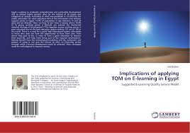 implications of applying tqm on e learning in  9783659911569