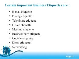 business etiquette       certain important business