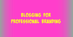 how to start blogging for professional branding in less than one blogging for professional branding