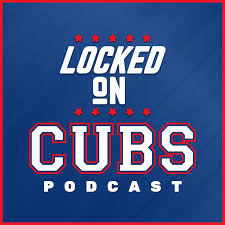 Locked On Cubs
