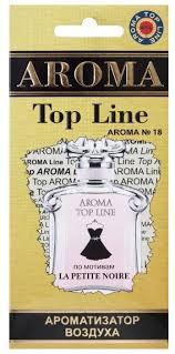 <b>AROMA</b> TOP LINE <b>Ароматизатор</b> для автомобиля <b>Aroma</b> №18 ...