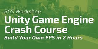 bgs workshop unity game engine crash course build your own fps bgs workshop unity game engine crash course build your own fps in 2 hours