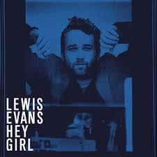 """Résultat de recherche d'images pour """"hey girl lewis evans"""""""