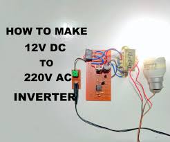 How to Make <b>12V DC</b> to <b>220V</b> AC Inverter: 4 Steps (with Pictures)