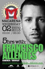 Promotional links /; Macarena Club · Francisco Allendes. Line-up /. Francisco Allendes 5 Hour Set. Submit a photo gallery - es-0102-438017-front