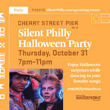 Silent Philly <b>Halloween Party</b> » Cherry Street Pier