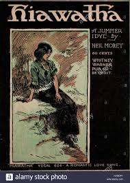 sheet music cover image of the song hiawatha a summer idyl sheet music cover image of the song hiawatha a summer idyl original authorship notes reading by neil moret 1902 the publisher is listed as