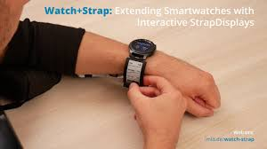 [CHI'20] <b>Watch</b>+<b>Strap</b>: Extending Smartwatches with Interactive ...