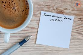 Best Small Business Trends For 2017 - ENTREPRENEUR ACADEMY