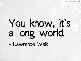 Lawrence Welk Quotes - Jar of Quotes via Relatably.com
