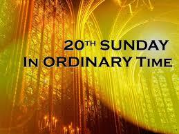 Kết quả hình ảnh cho XX Sunday in Ordinary Time—Year C