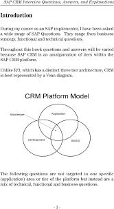 sap crm interview questions answers and explanations pdf throughout this book questions and answers will be varied because sap crm is an amalgamation of